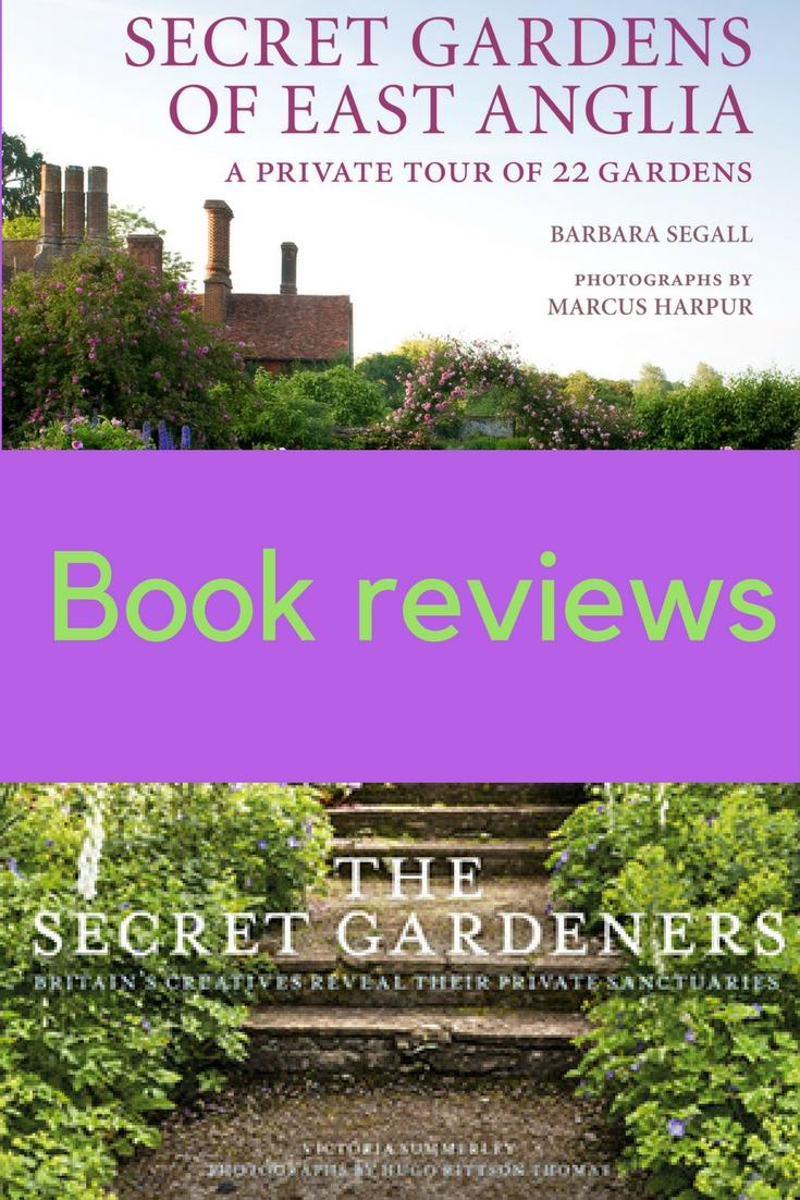 Secret Gardens And Secret Gardeners Book Reviews The Middle Sized Garden Gardening Blog
