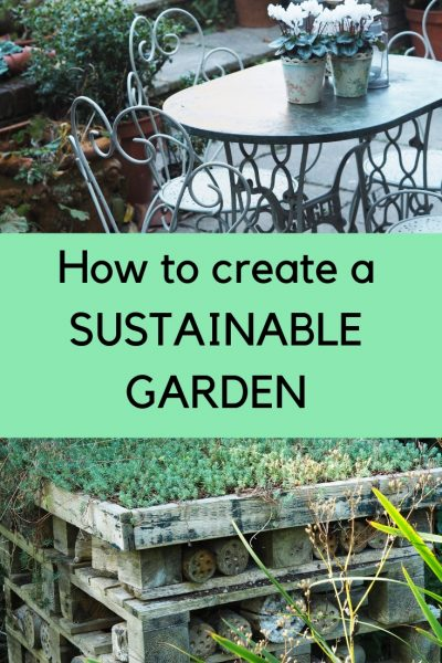 How to plan an easy sustainable garden #sustainableliving #garden