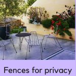 Fences for privacy