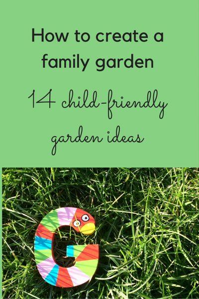 How to create a family garden