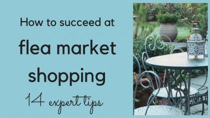 How to succeed at garden flea market shopping