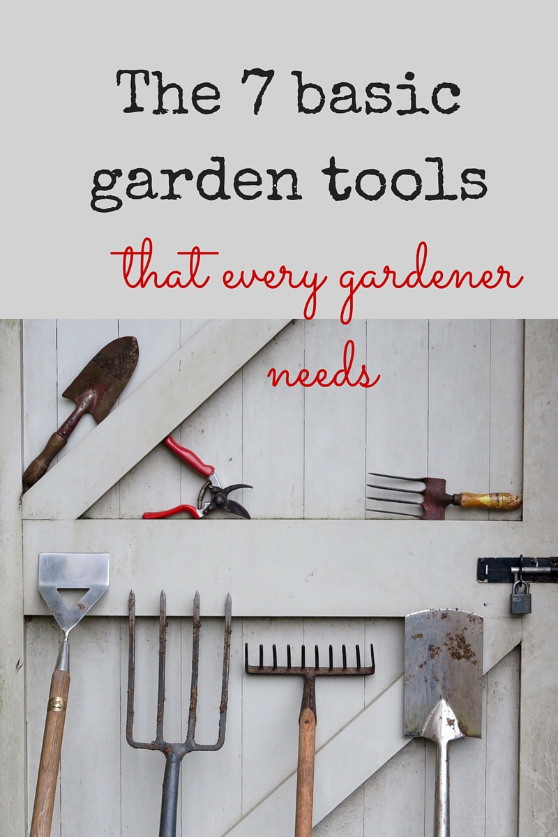 7 essential garden tools to make your gardening life for Gardening tools 7 letters