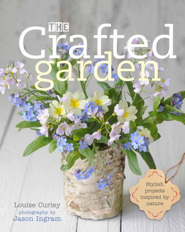 To order The Crafted Garden by Louise Curley at a discount, please visit the post.