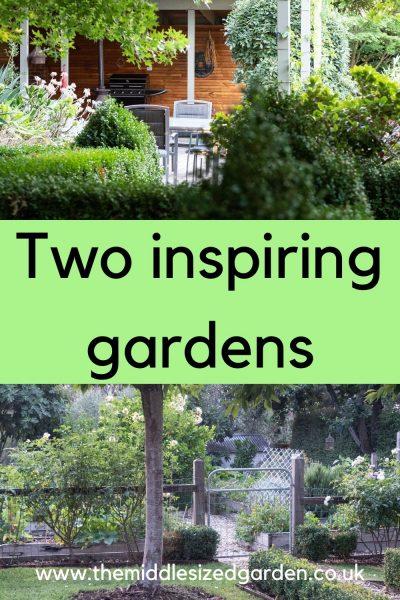 Two inspiring gardens