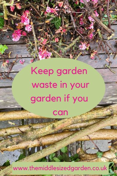 Keep garden waste in your garden