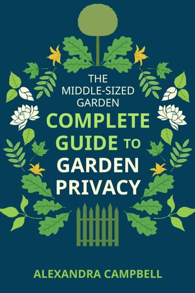 Complete Guide to Garden Privacy